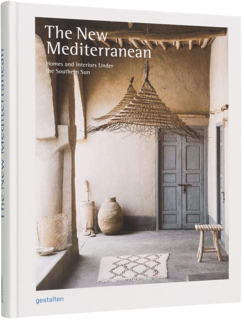 """Holiday gift idea for interior design enthusiasts who have a globally inspired, modern bohemian decor style: coffee table book """"The New Mediterranean: Home and Interiors Under the Southern Sun"""""""