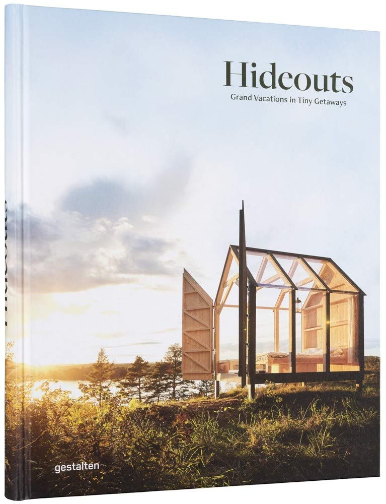 """Holiday gift idea for interior design enthusiasts who have a globally inspired, eclectic decor style: coffee table book """"Hideouts: Grand Vacations in Tiny Getaways"""""""